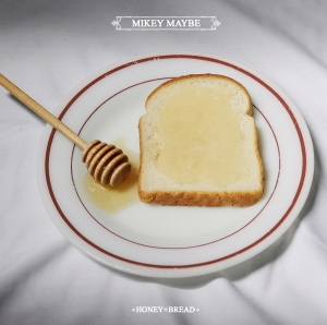 Mikey Maybe - Honey+Bread
